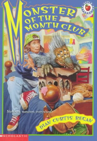 Monster of the Month Club by Dian Curtis Regan