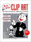 Mostly Happy! Clip Art of the Thirties, Forties & Fifties: Scan, Photocopy, Stat