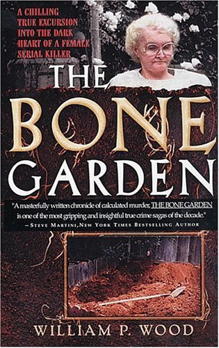 The Bone Garden by William P. Wood