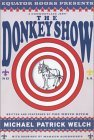 The Donkey Show by Michael Patrick Welch