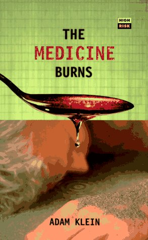 The Medicine Burns: And Other Stories