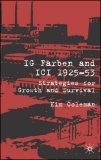 Ig Farben and ICI, 1925-53: Strategies for Growth and Survival, 1925-1953