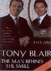 Tony Blair: The Man Behind The Smile