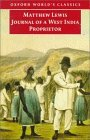 Journal of a West India Proprietor: Kept During a Residence in the Island of Jamaica