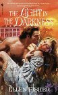 The Light in the Darkness by Ellen Fisher
