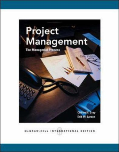 Project Management by Clifford F. Gray