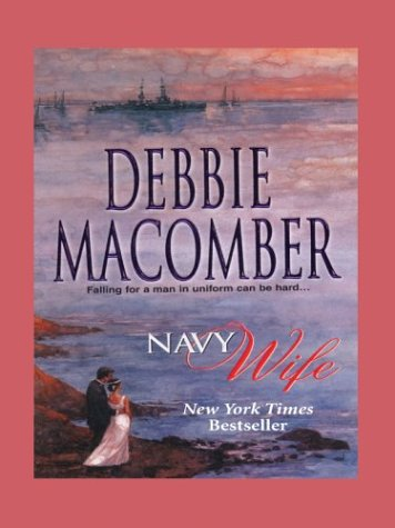 Navy Wife by Debbie Macomber