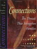 Connections: The Threads That Strengthen Families
