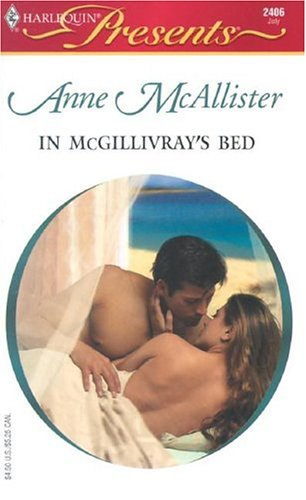 In McGillivray's Bed by Anne McAllister