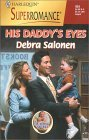 His Daddy's Eyes by Debra Salonen