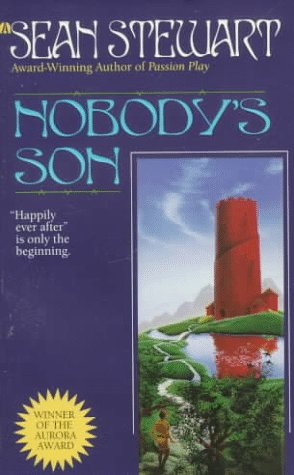 Nobody's Son by Sean Stewart