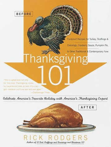 Thanksgiving 101 by Rick Rodgers