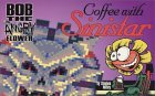 Bob The Angry Flower: Coffee With Sinistar