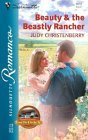 Beauty & the Beastly Rancher (From the Circle K, #6) (Silhouette Romance, #1678)