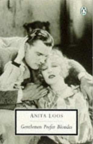 Gentlemen Prefer Blondes: The Illuminating Diary of a Professional Lady (20th-century Classics)