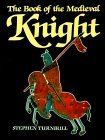 The Book of The Medieval Knight