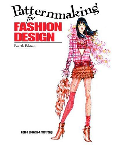 Patternmaking for Fashion Design [With DVD] by Helen Joseph-Armstrong