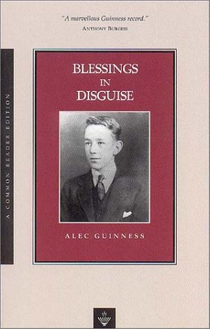 Blessings in Disguise by Alec Guinness