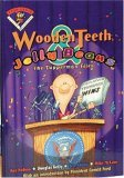 Wooden Teeth & Jelly Beans: The Tupperman Files