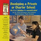 Developing A Private Or Charter School: The A To Z Planning Of A Successful School