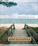 Soul Restoration: Hope for the Weary