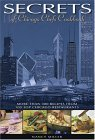 Secrets of Chicago Chefs Cookbook: More Than 300 Recipes from 100 Top Chicago Restaurants