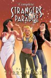 The Complete Strangers In Paradise, Volume 3, Part 8 by Terry Moore