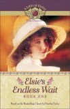 Elsie's Endless Wait by Martha Finley