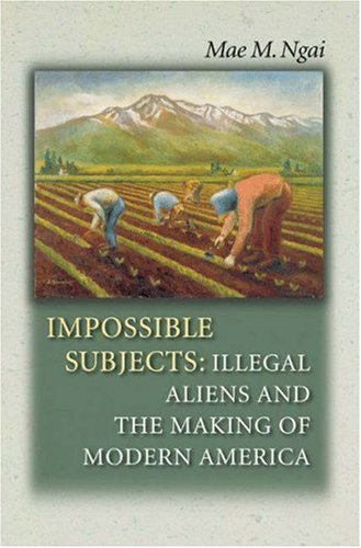 Impossible Subjects by Mae M. Ngai