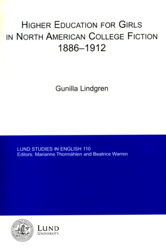Higher Education for Girls in North American College Fiction, 1886-1912