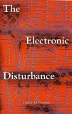 Electronic Disturbance, The (New Autonomy Series)