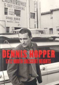 1712 North Crescent Heights by Dennis Hopper