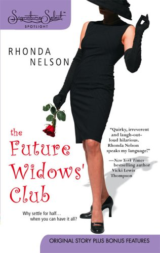 The Future Widows' Club by Rhonda Nelson