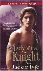 Lady Of The Knight (Knights, #3)