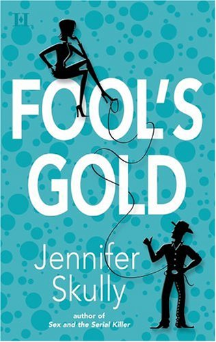 Fool's Gold (Cottonmouth #2)