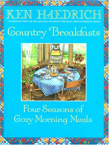 Country Breakfasts by Ken Haedrich