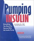 Pumping Insulin: Everything You Need for Success with an Insulin Pump