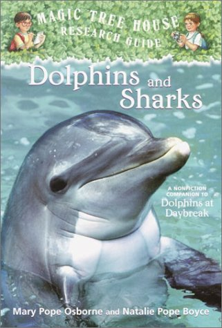 Dolphins And Sharks by Mary Pope Osborne