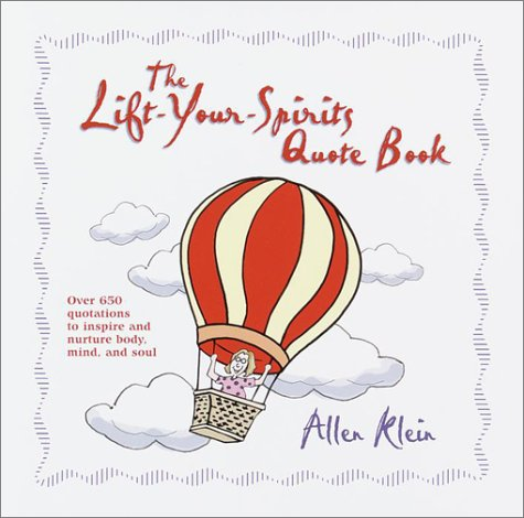 Lift-Your-Spirits Quote Book by Allen Klein