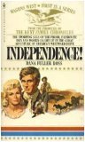 Independence! by Dana Fuller Ross