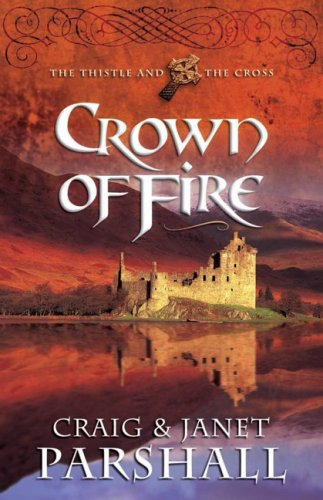 Crown of Fire by Craig Parshall