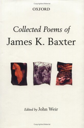 James K Baxter collected poems