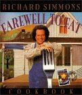 The Richard Simmons Farewell to Fat Cookbook: Homemade in the U. S. A.