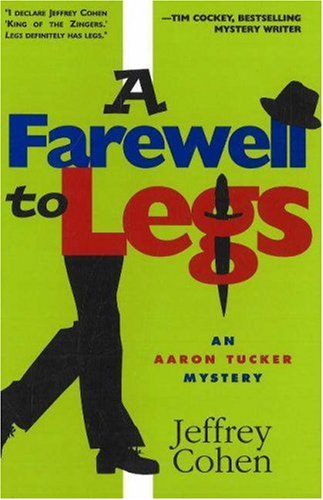 A Farewell to Legs by Jeffrey Cohen