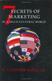7 Secrets of Marketing in a Multi-Cultural World