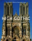 High Gothic: The Age of the Great Cathedrals