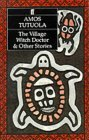 Village Witch Doctor and Other Stories