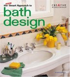 The New Smart Approach to Bath Design (Creative Homeowner)