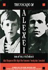 The Escape of Alexei, Son of Tsar Nicholas II: What Happened the Night the Romanov Family Was Executed
