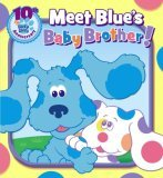 Meet Blue's Baby Brother! (Blue's Clues 10th Anniversary)